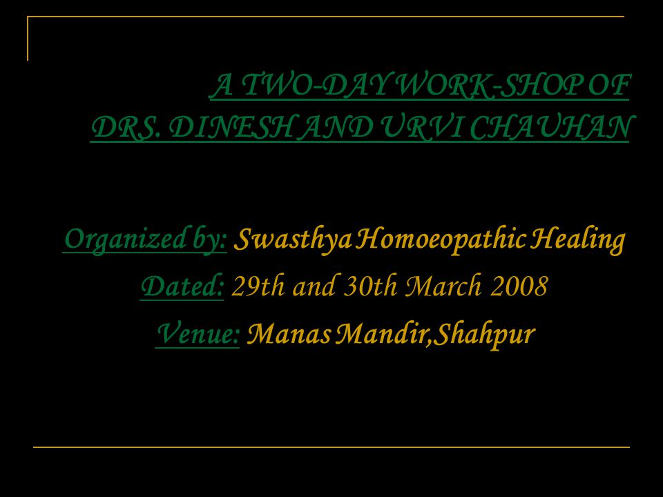 Continuation of Journey…..a desire- burning in its nature, to travel Roads- less traveled…for a cause....a cause- to conduct series of work- shops for the motivated and sincere homoeopathic doctors- beginners, on the free cost base...