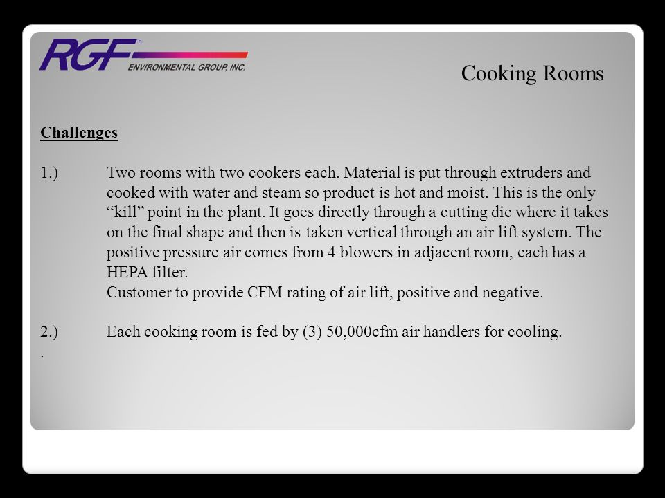 Cooking Rooms Challenges 1.)Two rooms with two cookers each.
