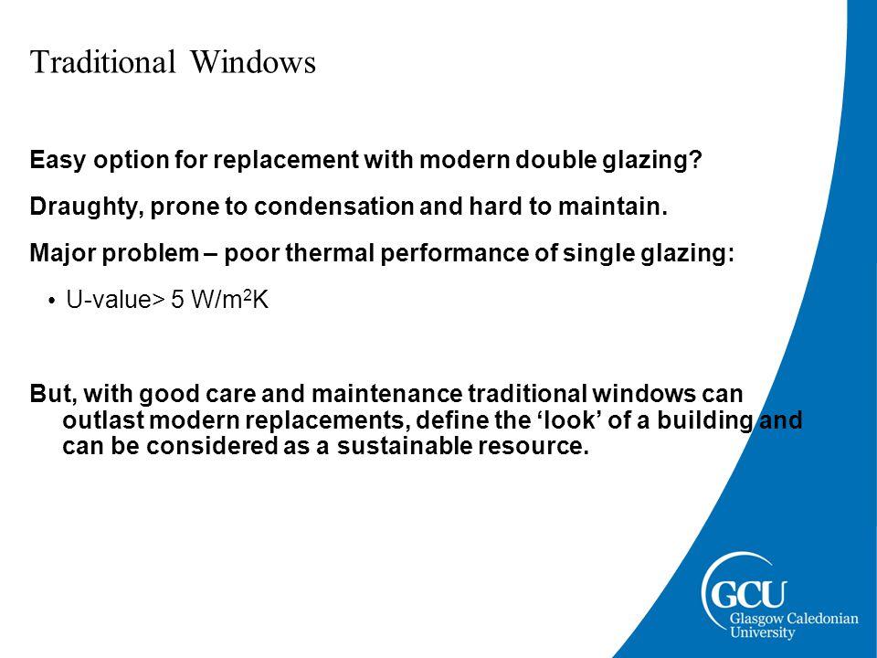 Slim-profile double glazing trial Lister Housing Co-operative, Edinburgh Changeworks/Historic Scotland Changeworks