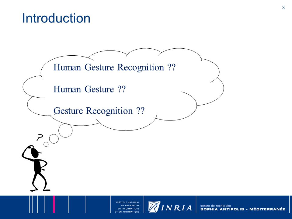 3 Introduction Human Gesture Recognition ?? Human Gesture ?? Gesture Recognition ??