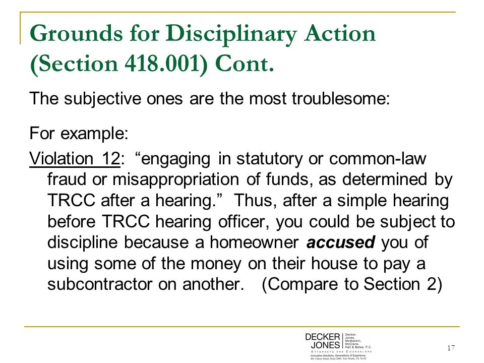 17 Grounds for Disciplinary Action (Section 418.001) Cont.
