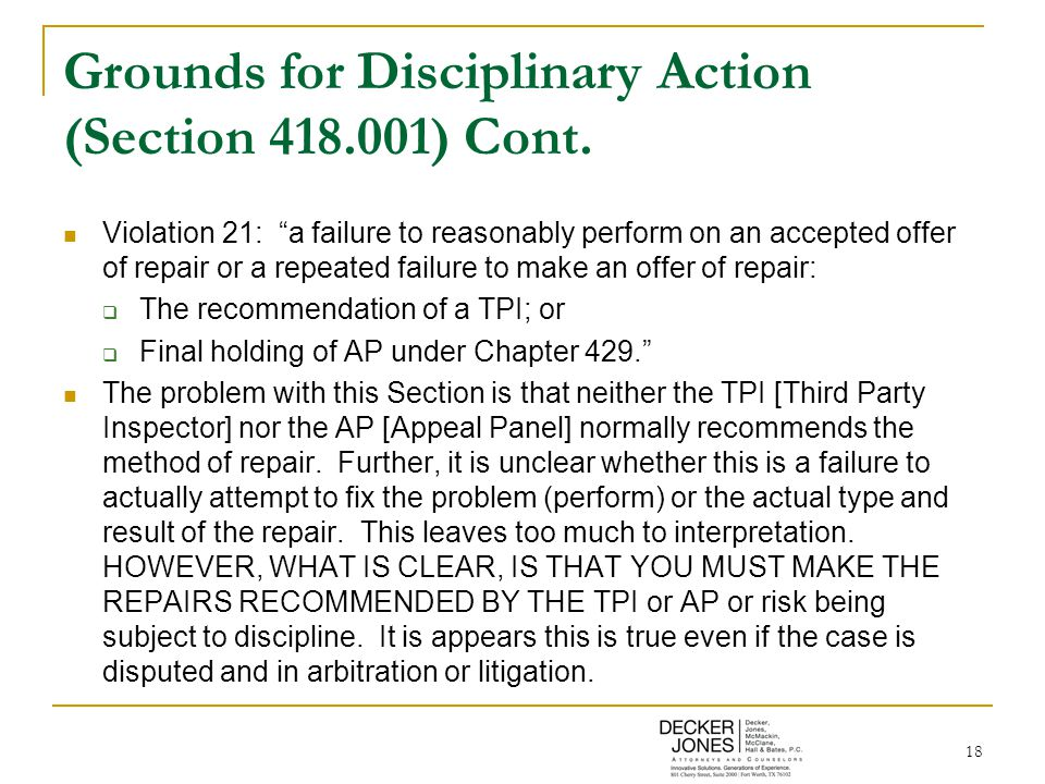 18 Grounds for Disciplinary Action (Section 418.001) Cont.