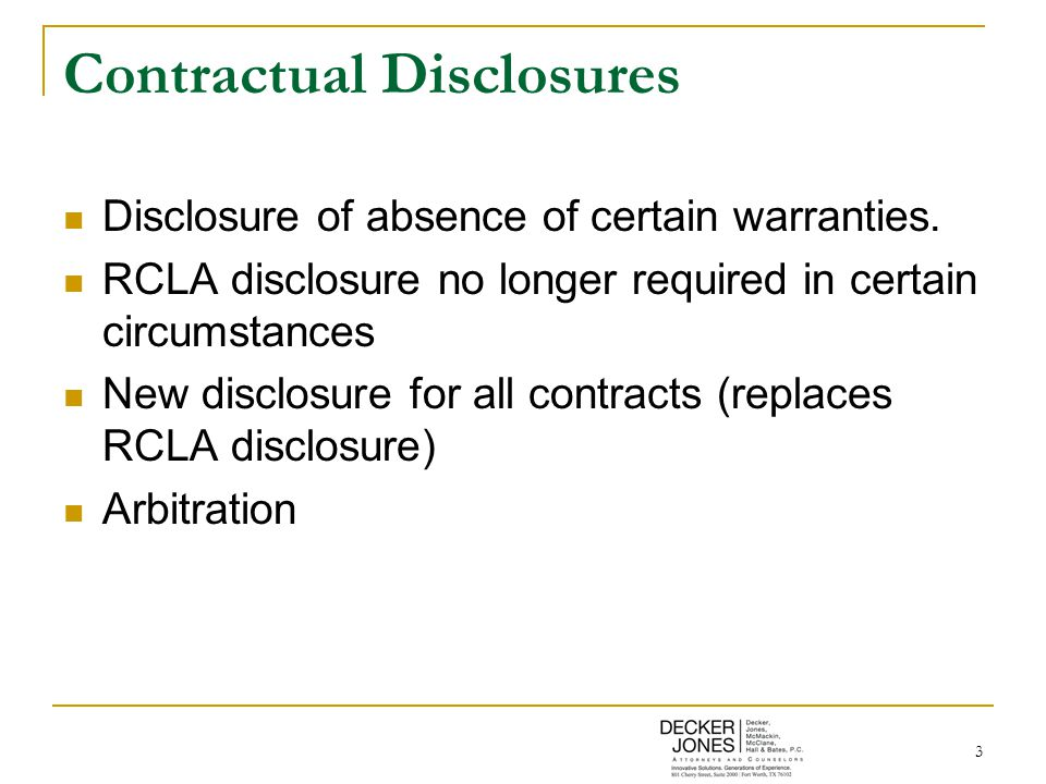 3 Contractual Disclosures Disclosure of absence of certain warranties.