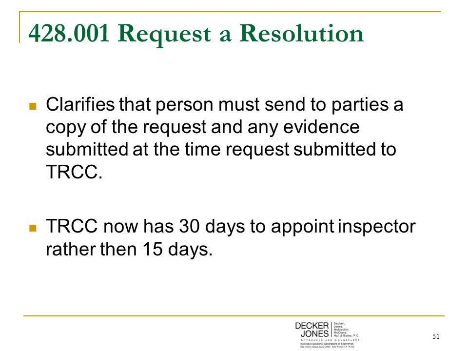 51 428.001 Request a Resolution Clarifies that person must send to parties a copy of the request and any evidence submitted at the time request submit