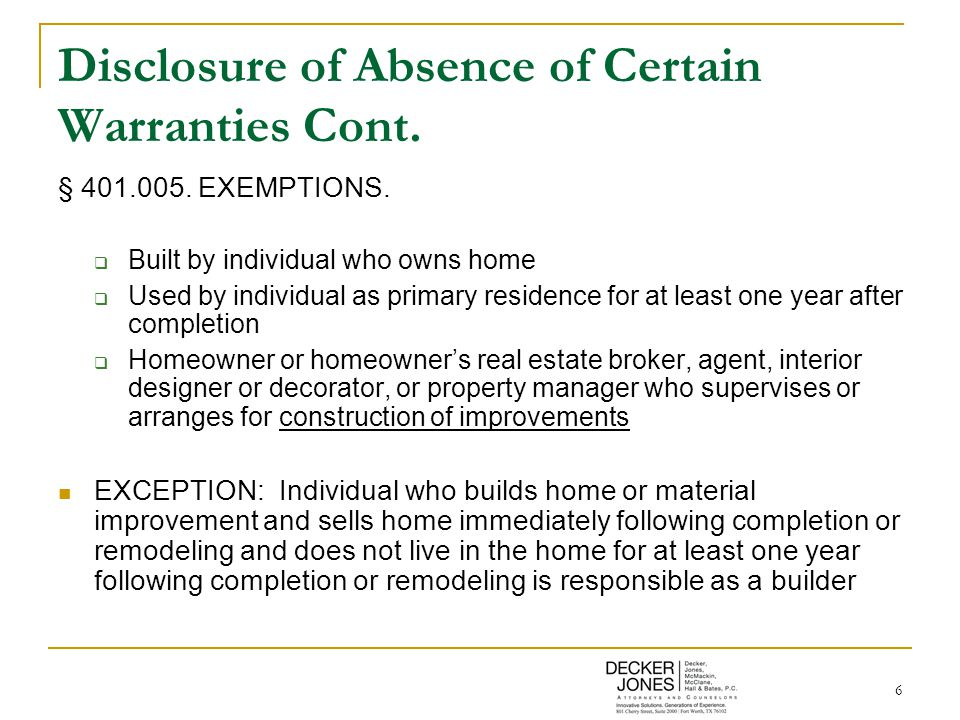 6 Disclosure of Absence of Certain Warranties Cont.