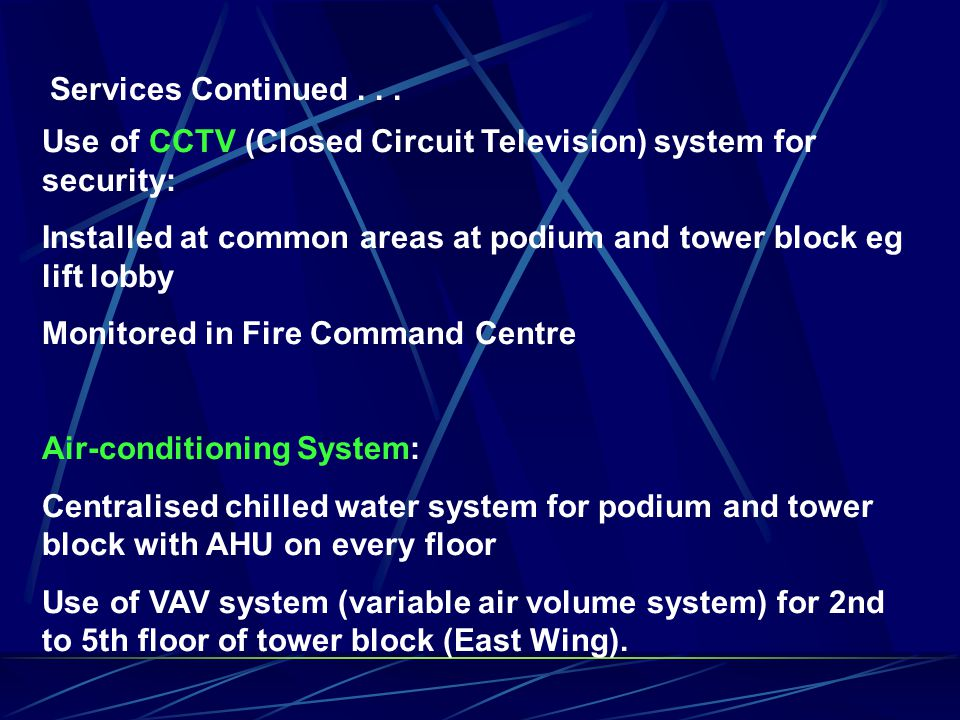 BU4102 INTEGRATED CONSTRUCTION TECHNOLOGY Services: Automatic swinging entrance doors Double decker lifts at Tower Block to serve 2 zones:  1 st to 2