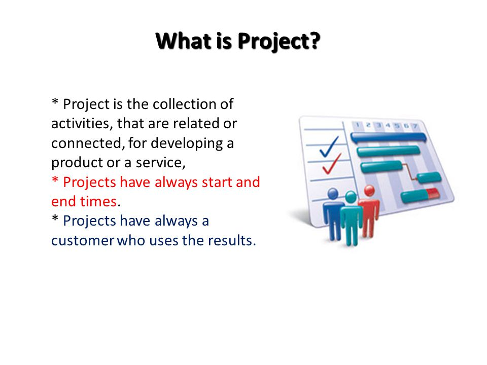 What is Project.