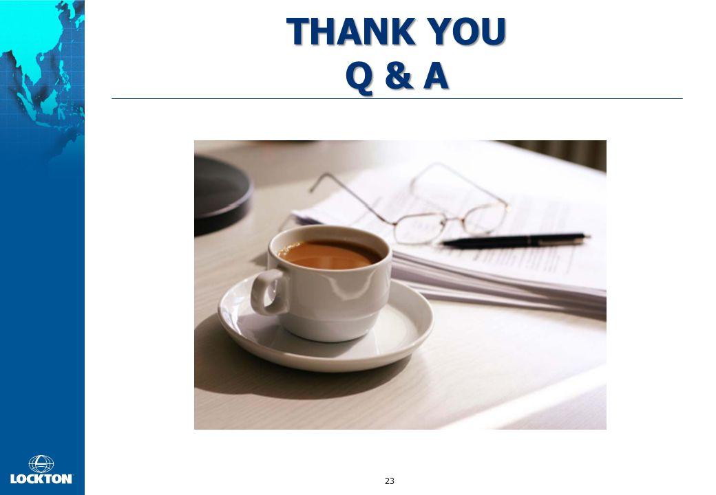 23 THANK YOU Q & A