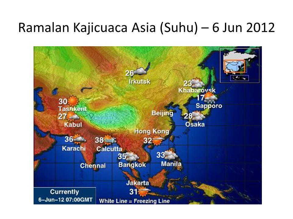 Ramalan Kajicuaca Asia (Suhu) – 6 Jun 2012