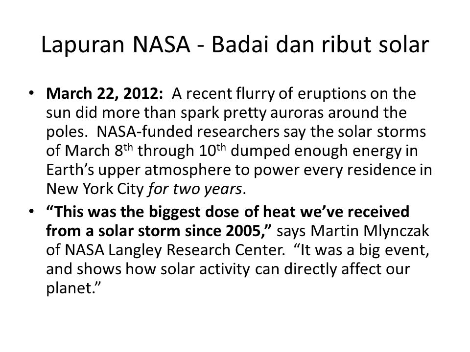 Lapuran NASA - Badai dan ribut solar March 22, 2012: A recent flurry of eruptions on the sun did more than spark pretty auroras around the poles. NASA