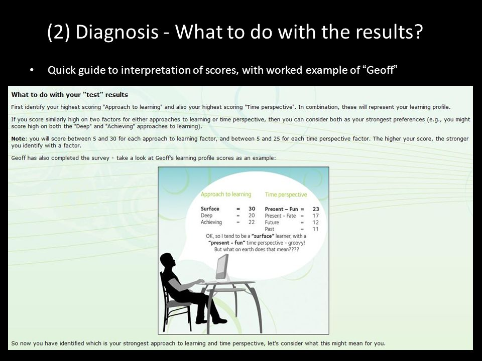 (2) Diagnosis - What to do with the results.