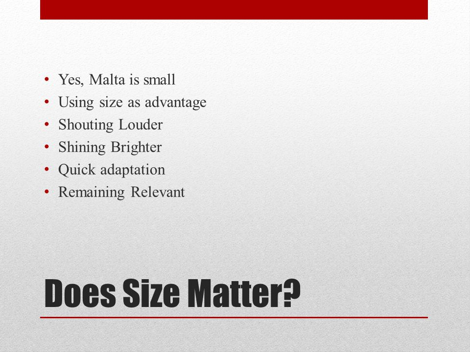 Does Size Matter.