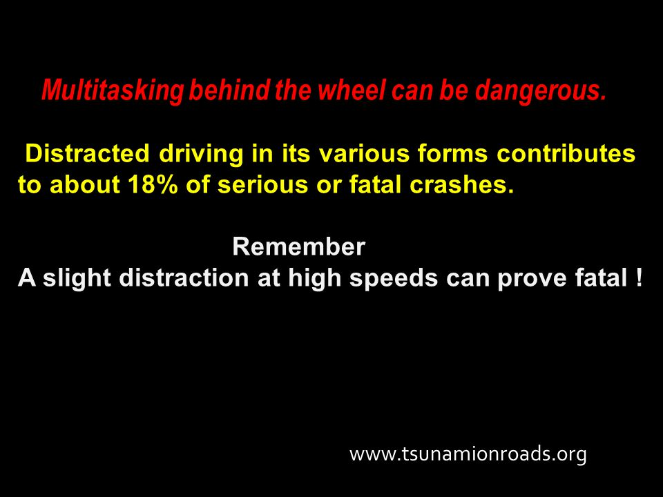 Multitasking behind the wheel can be dangerous.