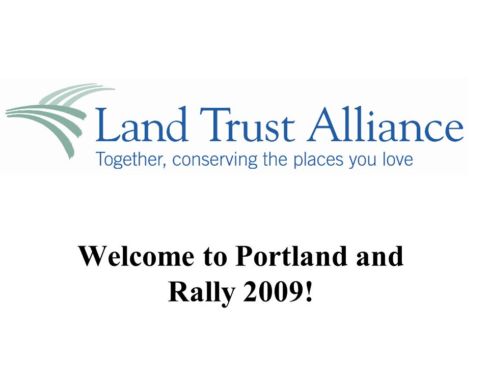 Welcome to Portland and Rally 2009!