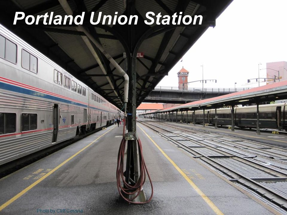 Photo by Cliff Cessna Portland Union Station