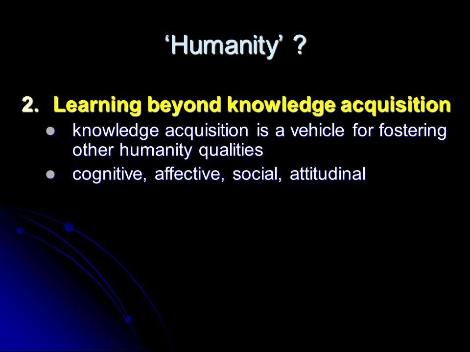 'Humanity' .