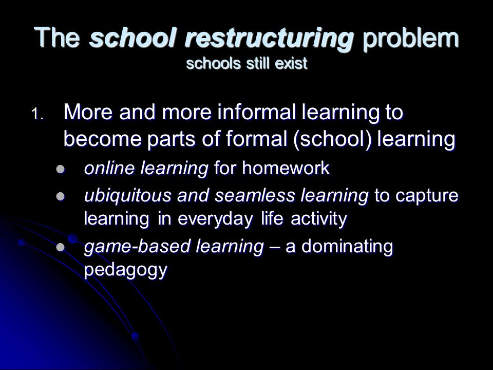 The school restructuring problem schools still exist 1.