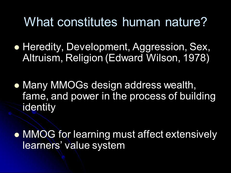 What constitutes human nature.