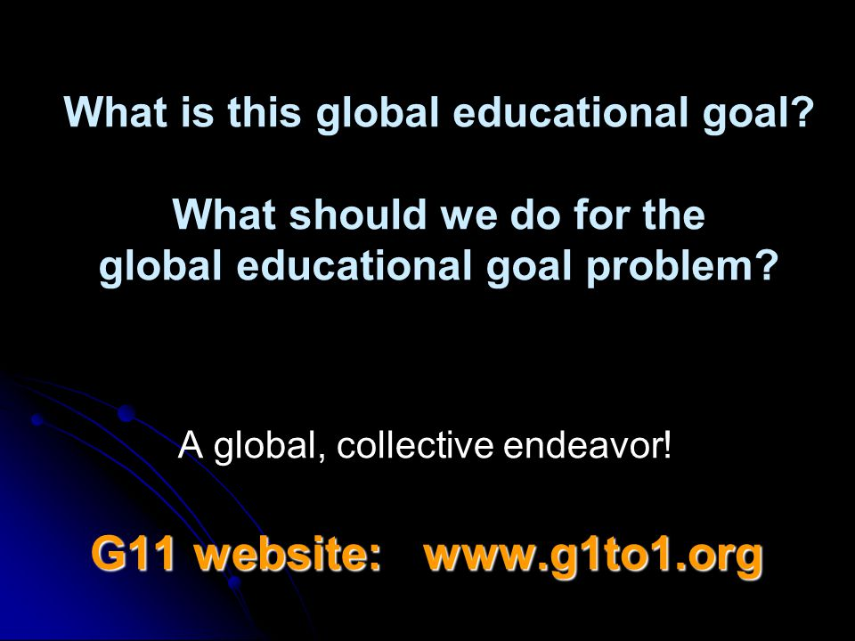 What is this global educational goal.What should we do for the global educational goal problem.