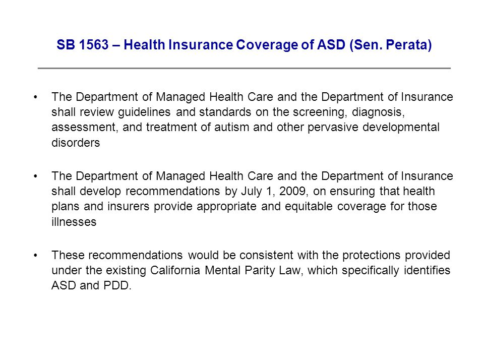 SB 1563 – Health Insurance Coverage of ASD (Sen.