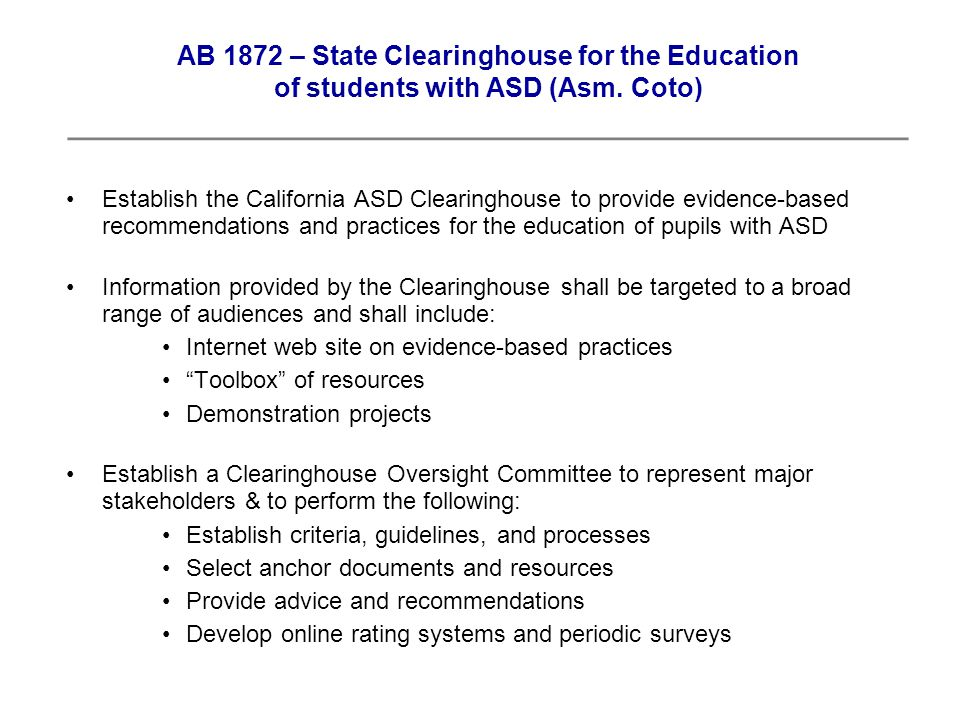 AB 1872 – State Clearinghouse for the Education of students with ASD (Asm.