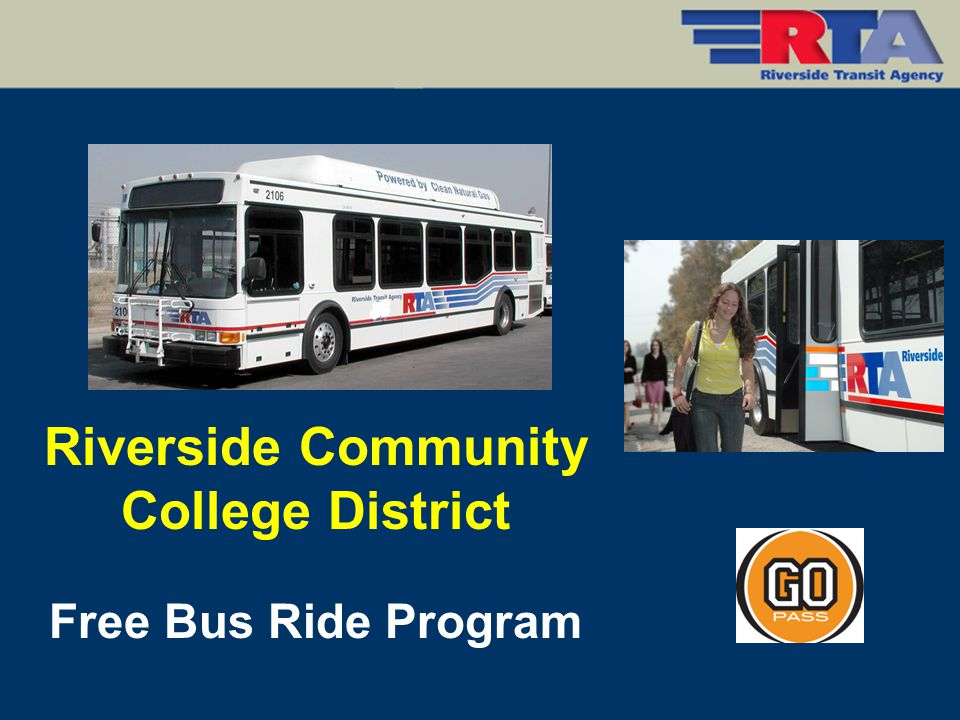 Riverside Community College District Free Bus Ride Program