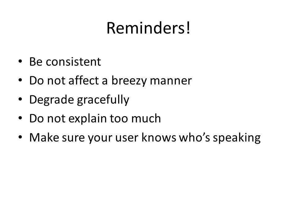 Reminders.