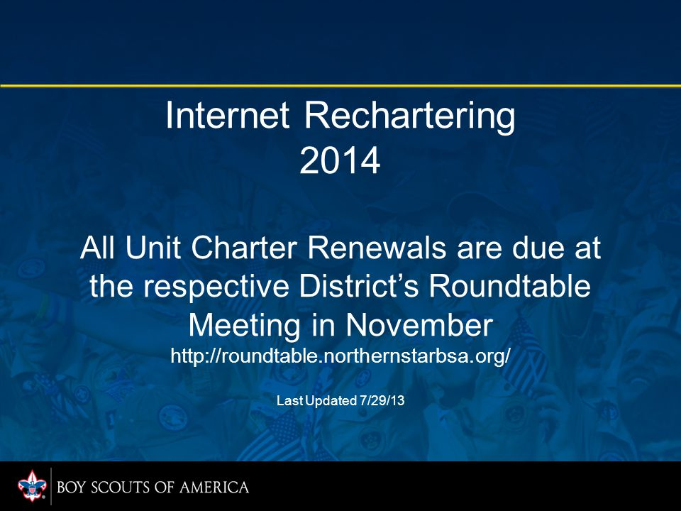 Changes to 2014 Rechartering ScoutParents are no longer listed on your roster.