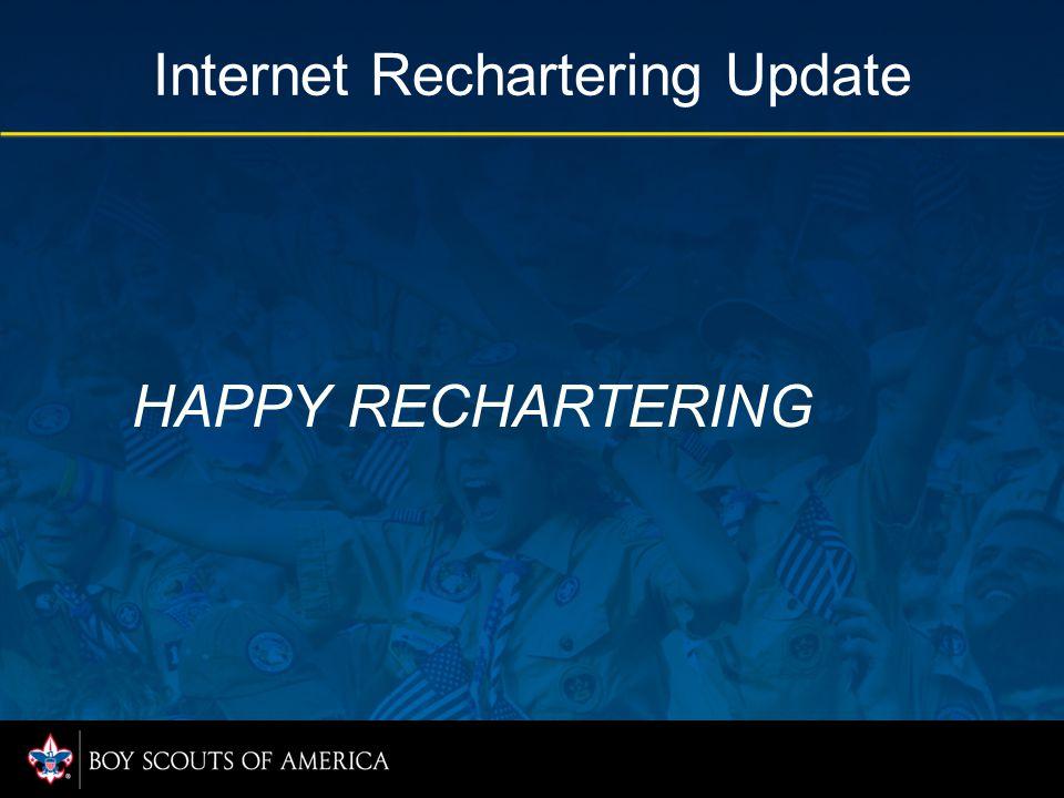 HAPPY RECHARTERING Internet Rechartering Update