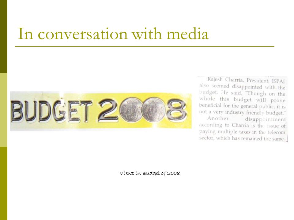 In conversation with media Views in Budget of 2008
