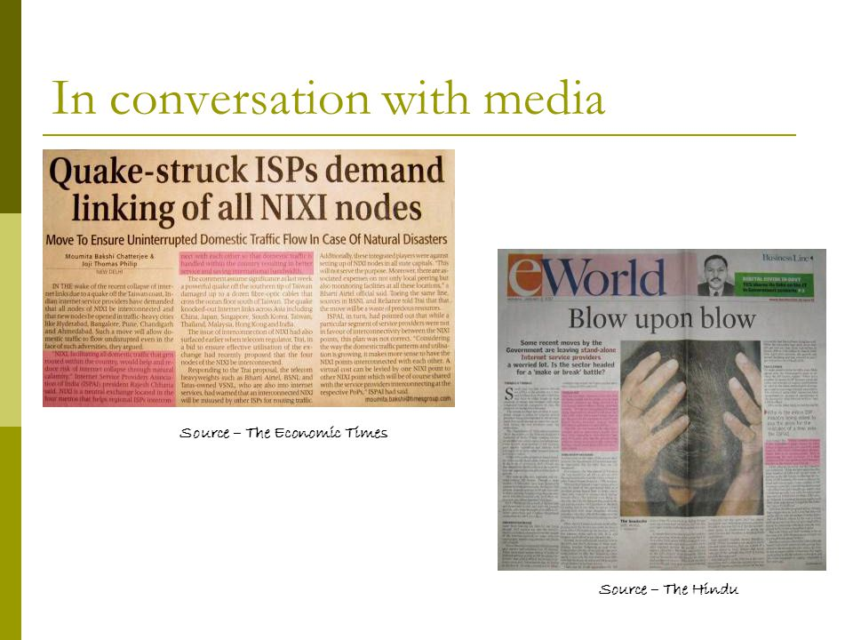 In conversation with media Source – The Economic Times Source – The Hindu