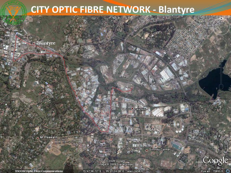 11 ESCOM Optic Fibre Communications CITY OPTIC FIBRE NETWORK - Blantyre Blantyre