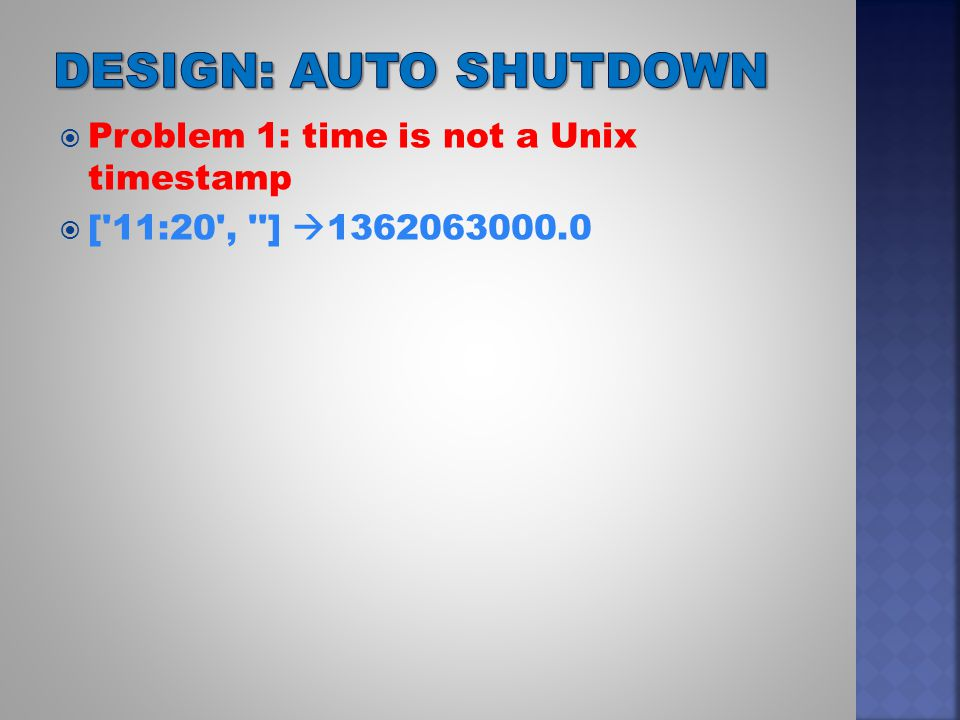  Problem 1: time is not a Unix timestamp  [ 11:20 , ]  1362063000.0