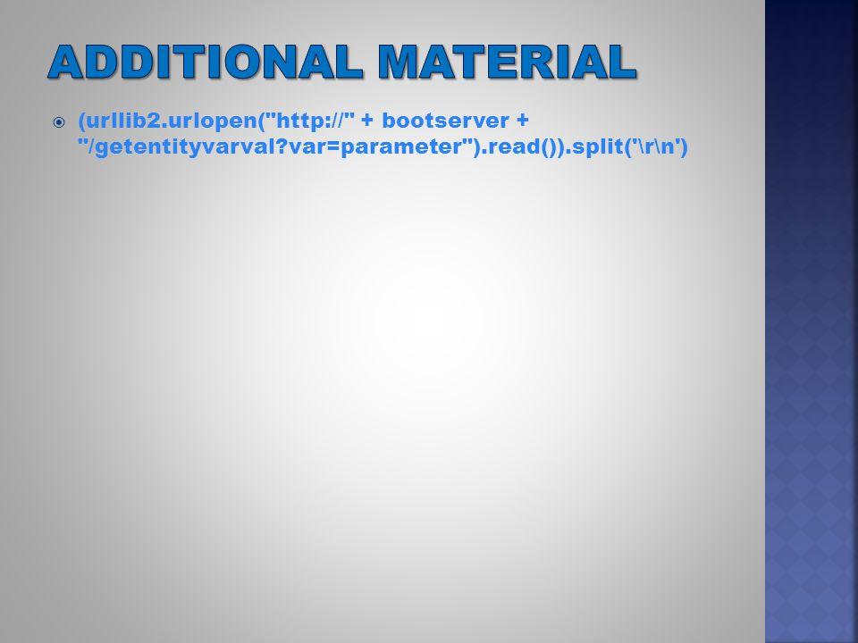  (urllib2.urlopen( http:// + bootserver + /getentityvarval var=parameter ).read()).split( \r\n )