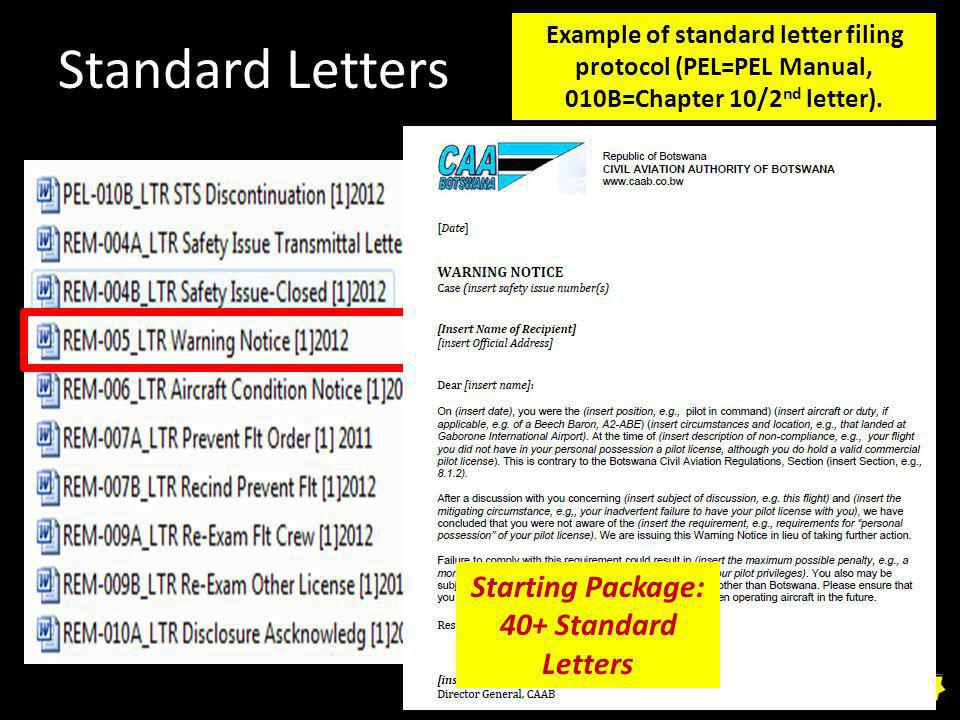 Standard Letters Starting Package: 40+ Standard Letters Example of standard letter filing protocol (PEL=PEL Manual, 010B=Chapter 10/2 nd letter).