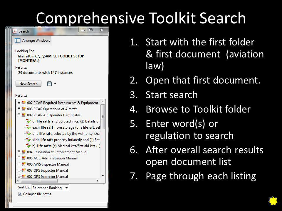 Comprehensive Toolkit Search 1.Start with the first folder & first document (aviation law) 2.Open that first document.