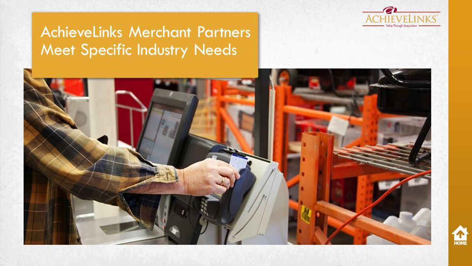 AchieveLinks Merchant Partners Meet Specific Industry Needs