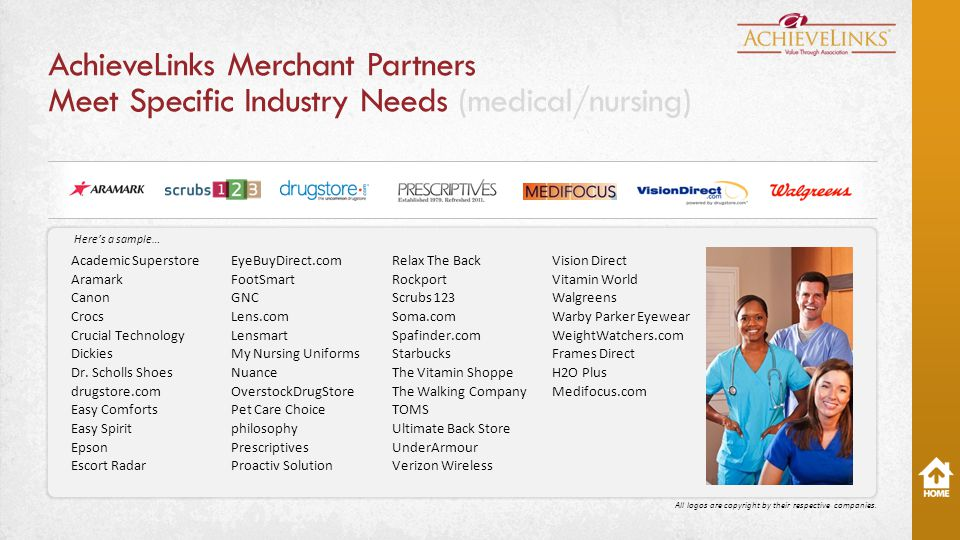 AchieveLinks Merchant Partners Meet Specific Industry Needs (medical/nursing) Academic Superstore Aramark Canon Crocs Crucial Technology Dickies Dr.