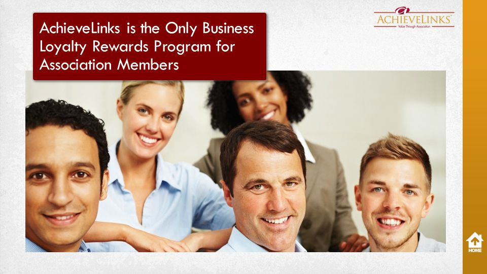 AchieveLinks is the Only Business Loyalty Rewards Program for Association Members