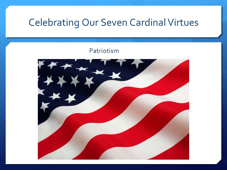 Celebrating Our Seven Cardinal Virtues  Fidelity  Cleanness