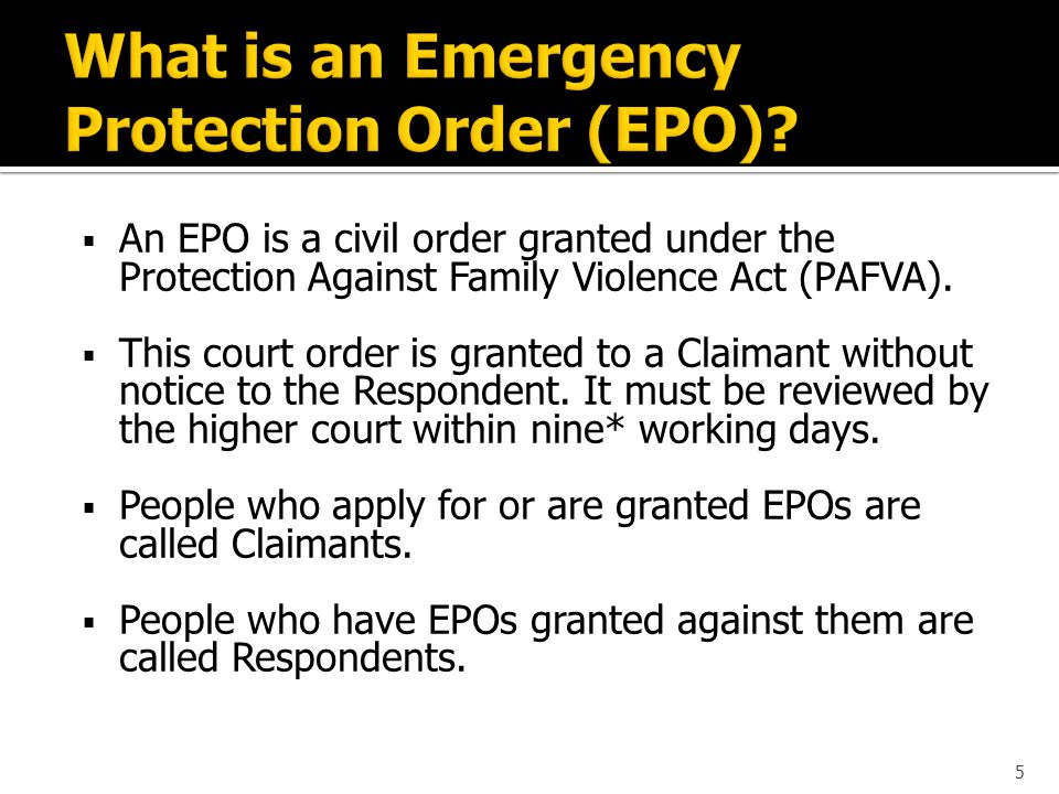  Call the EPOP Intake Line at (780) 422-9222 for information about EPOs and other types of protection orders; or  Send the Claimant directly to the Edmonton Law Courts Building to speak with the EPOP Provincial Court duty counsel lawyer.