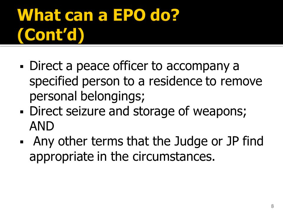 A Provincial Court Judge or Justice of the Peace can only grant an EPO if they find ALL of the following: 1)The Claimant and Respondent are family members as defined by PAFVA; 2)Family violence as defined by PAFVA has occurred; 3)There is reason to believe that the family violence will resume or continue; AND 4) The situation is so serious or urgent that an EPO is required for the immediate protection of the Claimant and other family members.