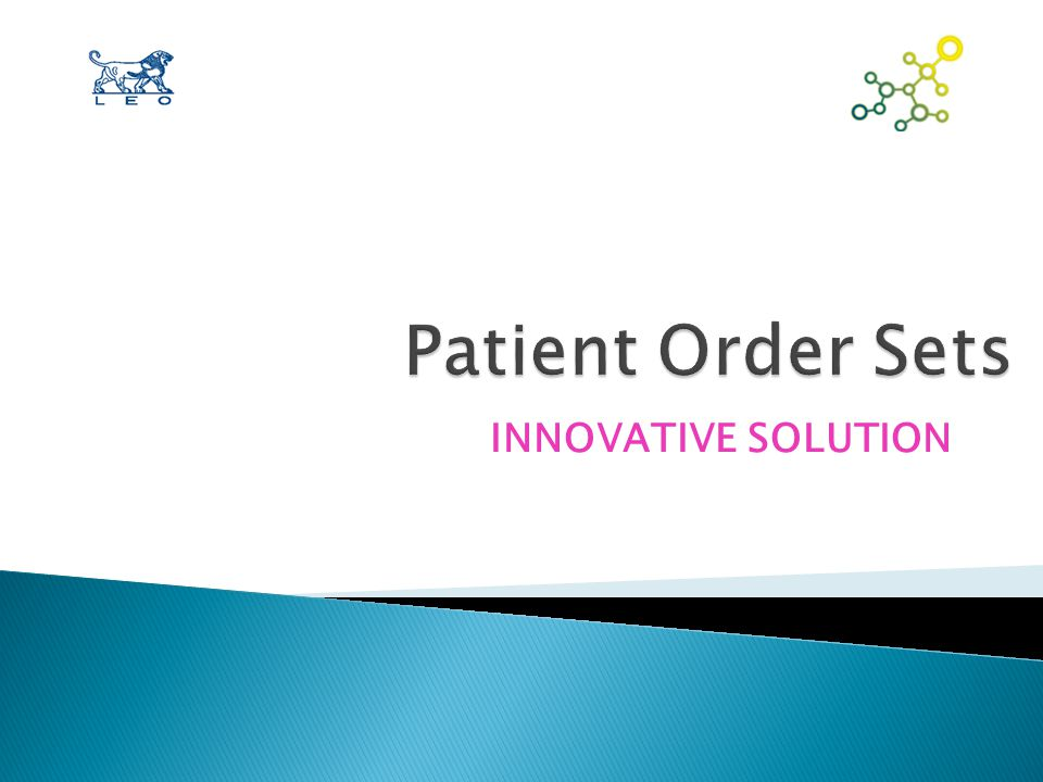 Patient Order Sets (POS)  POS (formerly OSOS) is a collaborative network dedicated to improving healthcare through the use of evidence-based order sets http://www.PatientOrderSets.com  Dr.