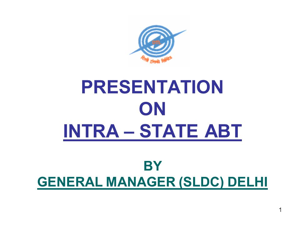 2 INTRA – STATE ABT IN DELHI AS A FIRST IN THE WHOLE COUNTRY INTRA-STATE ABT HAS BEEN IMPLEMENTED FOR DELHI w.e.f.
