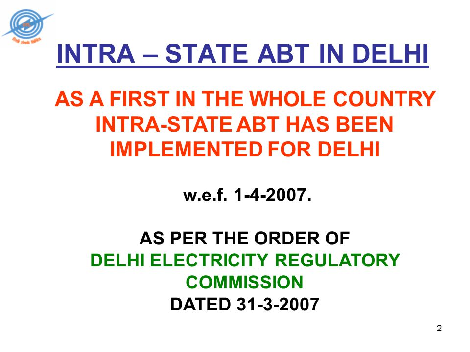 13 Steps Taken By SLDC Delhi For Implementation of Intra-State ABT The Scheduling & Dispatch procedures finalized with stake holders on 31.3.2007.