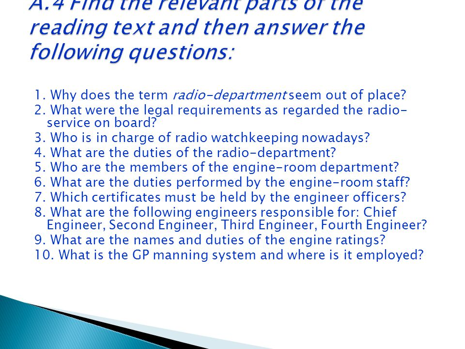 1. Why does the term radio-department seem out of place? 2. What were the legal requirements as regarded the radio- service on board? 3. Who is in cha