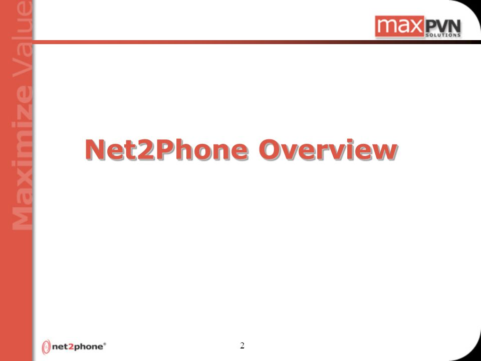 2 Net2Phone Overview