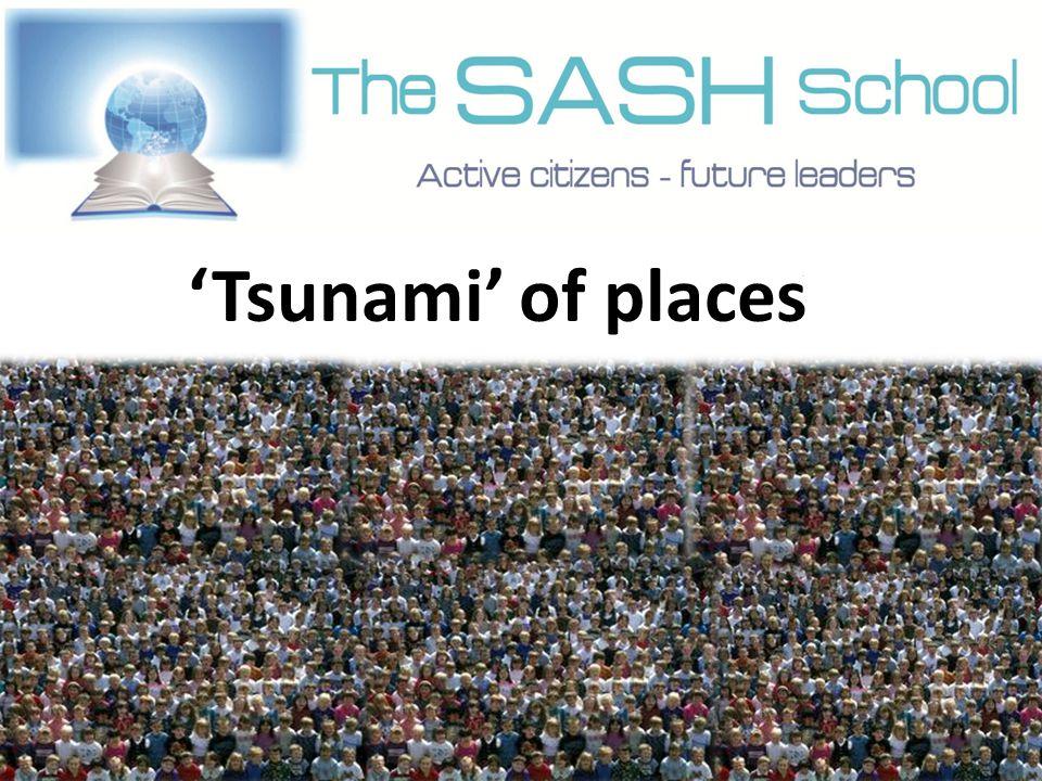 'Tsunami' of places