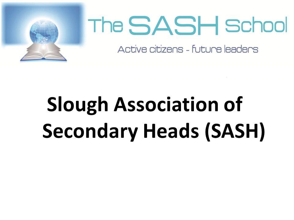 Slough Association of Secondary Heads (SASH)