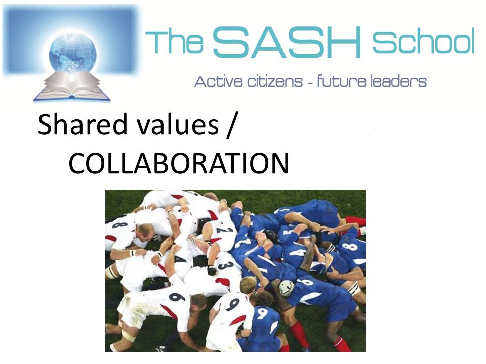 Shared values / COLLABORATION